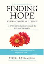 Finding Hope: When Facing Serious Disease