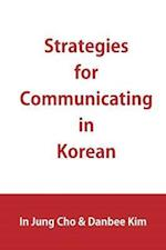 Strategies for Communicating in Korean