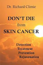 Don't Die from Skin Cancer