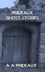 Prideaux Ghost Stories