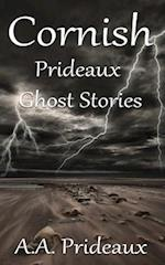 Cornish Prideaux Ghost Stories