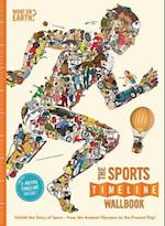 The Sports Timeline Wallbook: Unfold the Story of Sport - From Ancient Olympics to the Present Day! (Timeline Wallbooks, nr. 3)