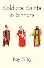 Soldiers, Saints and Sinners af Ray Filby