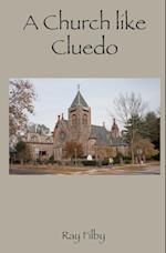 A Church like Cluedo af Ray Filby