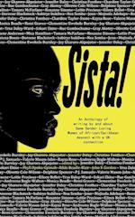 Sista!: An anthology of writings by Same Gender Loving Women of African/Caribbean descent with a UK connection