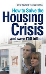 How to Solve the Housing Crisis