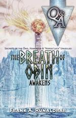 The Breath of Odin Awakens - Questions & Answers (High Galdr, nr. 1)