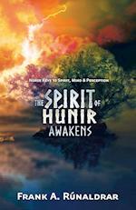 The Spirit of Hunir Awakens (Part 1): Norse Keys to the Spirit, Mind and Perception
