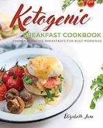 Ketogenic Breakfast Cookbook: Quick & Easy for Weekdays / Brunch for Weekends