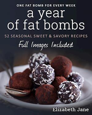 Bog, paperback A Year of Fat Bombs af Elizabeth Jane