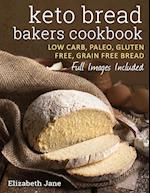 Keto Bread Bakers Cookbook: Keto Bread Bakers Cookbook af Elizabeth Jane
