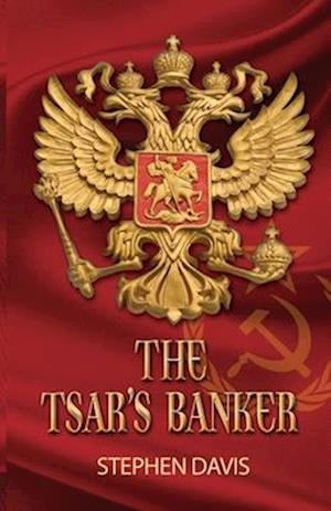 Bog paperback The Tsar's Banker af Stephen Davis