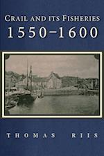 Crail and its Fisheries: 1550-1600
