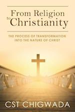 From Religion to Christianity