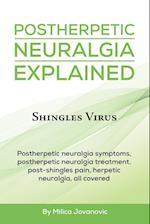 Postherpetic Neuralgia Explained