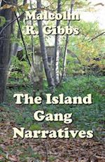 The Island Gang Narratives