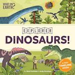 Dinosaurs! (Explorer)
