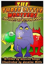Three Little Monsters & The Ghost of Wisdom Woods