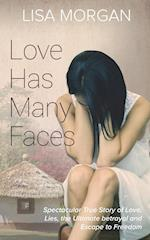 Love Has Many Faces af Lisa Morgan