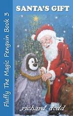 Santa's Gift (Fluffy the Magic Penguin, nr. 3)