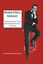 Minstrel Magic: The Story of the George Mitchell Choirs