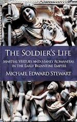 The Soldier's Life (Romanitas, nr. 1)
