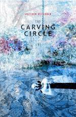 The Carving Circle: The Humours Quartet: Black Bile af Gretchen Heffernan
