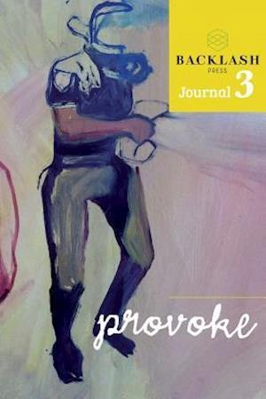 Provoke a Backlash Journal Vol 3