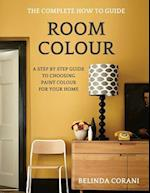 Room Colour - The Complete How to Guide
