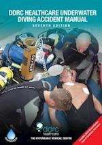 The DDRC Healthcare Underwater Diving Accident Manual