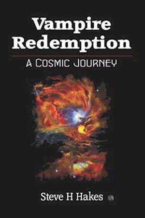 Vampire Redemption: A Cosmic Journey