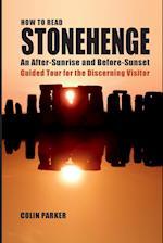 How to Read Stonehenge