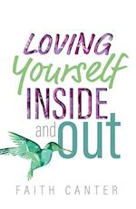 Loving Yourself Inside and Out