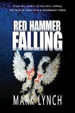 Red Hammer Falling