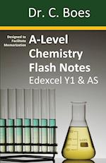 A-Level Chemistry Flash Notes Edexcel Year 1 & AS: Condensed Revision Notes - Designed to Facilitate Memorisation