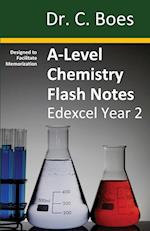 A-Level Chemistry Flash Notes Edexcel Year 2: Condensed Revision Notes - Designed to Facilitate Memorisation