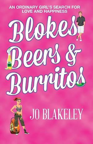 Bog, hæftet Blokes, Beers & Burritos af Jo Blakeley