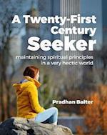 A Twenty-First Century Seeker