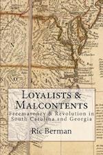 Loyalists & Malcontents