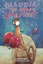 Claudia the Crab's Big Fight
