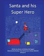 Santa and His Super Hero