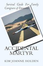Accidental Martyr