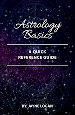Astrology Basics: A Quick Reference Guide