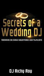 Secrets of a Wedding DJ