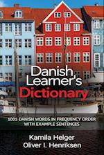 Danish Learner's Dictionary: 1001 Danish Words in Frequency Order with Example Sentences