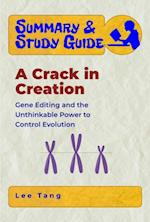 Summary & Study Guide - A Crack in Creation (Summary Study Guide)