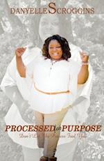 Processed for Purpose