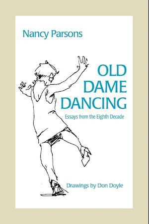Bog, hæftet Old Dame Dancing af Nancy Parsons