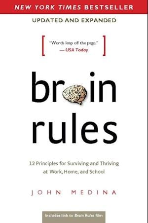 Brain Rules (Updated and Expanded) af John Medina