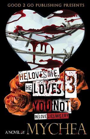 He Loves Me, He Loves You Not PT 3